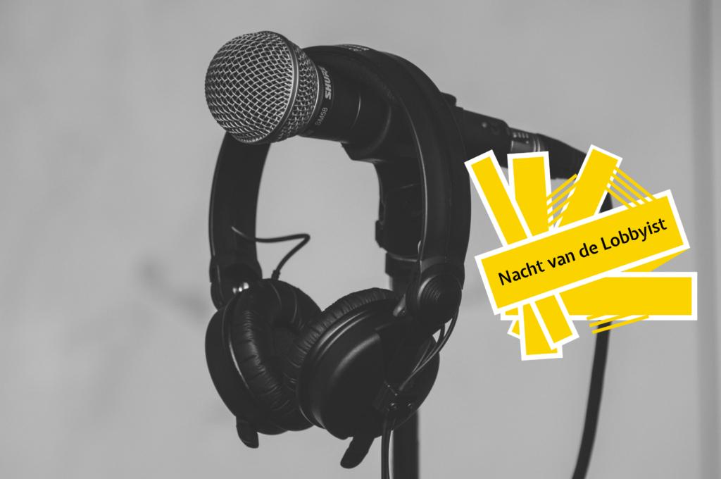 Podcastverslag Nacht van de Lobbyist!